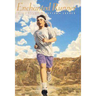 Enchanted Runner (An Avon Camelot Book) Kimberley Griffiths Little, Abigail McAden 9780380976232 Books