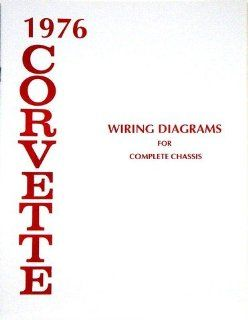 1976 Corvette Wiring Diagram Book: Automotive