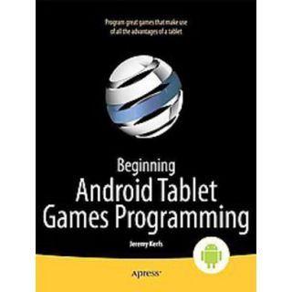 Beginning Android Tablet Games Programming (Pape