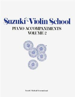 Suzuki Violin School Volume 2   Piano Accompaniment   Book: Musical Instruments