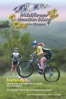 Wildflower Mountain Biking for Women: Sue Haywood, Kathy Coutinho, Nancy DeVore, Mary C. English: Movies & TV