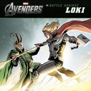 The Avengers Battle Against Loki (Marvel the Avengers) Tomas Palacios 9781423154778  Children's Books