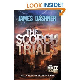 The Scorch Trials (Maze Runner, Book Two) (The Maze Runner Series) eBook: James Dashner: Kindle Store