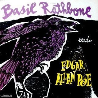 Edgar Allan Poe: Basil Rathbone Reads Poems and Tales of Edgar Allan Poe: The Raven / Annabel Lee / The Masque of The Red Death / Eldorado (Complete Short Story) / To ../ Alone / The City In The Sea / The Black Cat (Complete Short Story): Music