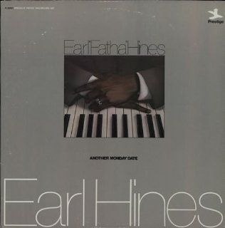 "Earl""Fatha""Hines Another Monday Date: Music"