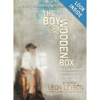 The Boy on the Wooden Box How the Impossible Became Possible . . . on Schindler's List Leon Leyson, Marilyn J. Harran, Elisabeth B. Leyson 9781442497818 Books