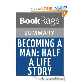 Becoming a Man Half a Life Story by Paul Monette  Summary & Study Guide eBook BookRags Kindle Store