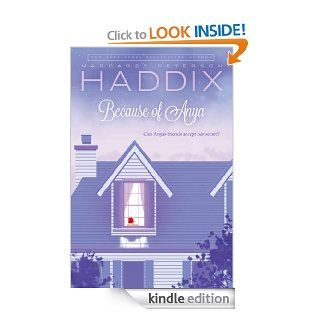 Because of Anya   Kindle edition by Margaret Peterson Haddix. Children Kindle eBooks @ .