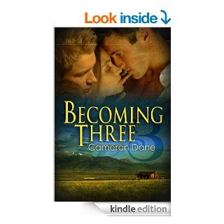 Becoming Three [Hawkins Ranch 5]   Kindle edition by Cameron Dane. Literature & Fiction Kindle eBooks @ .