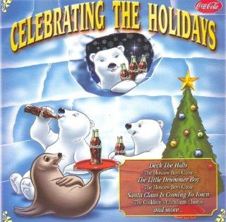 A Coca Cola Christmas with: The Moscow Boys Choir / The Children's Christmas Chorus {{{Silent Night, Santa Claus Is Coming To Town, The First Noel, Deck The Halls, It Came Upon A Midnight Clear, The Little Drummer Boy, O Come All Ye Faithful, Jingle Be