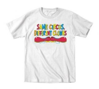 Same Circus Different Clowns Funny Toddler T Shirt: Clothing