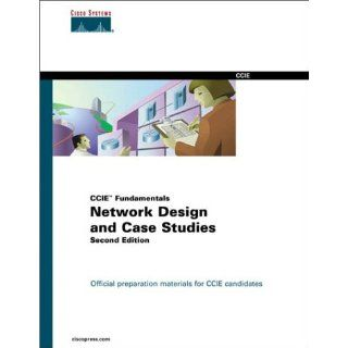 Network Design and Case Studies (CCIE Fundamentals) (2nd Edition): Cisco Systems Inc., Tom Thomas, Atif Khan: 0619472701676: Books