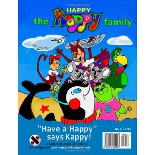 """Happy Kappy The Flying Kangaroo (Who couldn't hop) Book No.1 """"Without our tails."""" (Volume 1) MR. George H. Gisser, Mr. Seth Regan, Mr. Marshall C. Gisser, Mr. Daryl K. Gisser, Ms. Irene Unger 9780615455228 Books"""