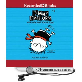 Timmy Failure: Now Look What You've Done! (Audible Audio Edition): Stephan Pastis, Jared Goldsmith: Books