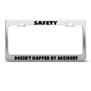 Safety Doesn't Happen By Accident Humor Funny Metal License Plate Frame: Sports & Outdoors