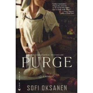 Purge: Sofi Oksanen, Lola Rogers: 9780802170774: Books