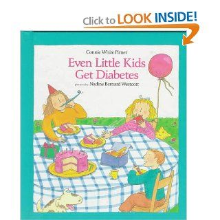 Even Little Kids Get Diabetes: Connie Pirner, Kathy Tucker, Nadine Bernard Westcott: 9780807521588:  Kids' Books