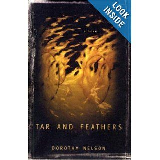 Tar and Feathers (Irish Literature Series): Dorothy Nelson: 9781564783738: Books
