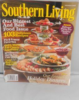 Southern Living Magazine, November 2008, BONUS; EDITORS PICKS FOR HEALTHY GIFTS, Our Biggest And Best Food Issue 103 Delicious Recipes, Fix & Freeze Favorites, Quick Warm and Cheesy Appetizers, Windowsill Herbs You Can Grow, Cozy Bedroom Makeover, PLUS