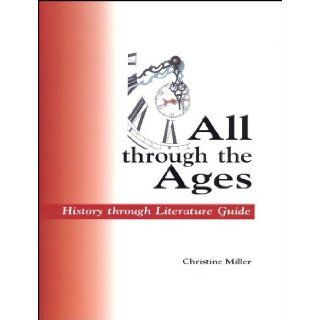 All Through the Ages Christine Miller (Revised from H.A.Guerbers' work) Books