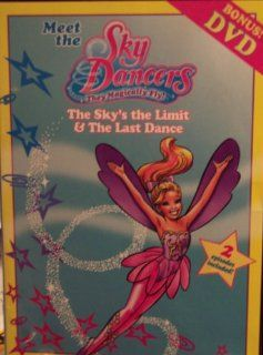 Meet the Sky Dancers: The Sky's The Limit & Getting The Story: Movies & TV