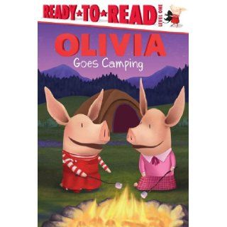 OLIVIA Goes Camping (Olivia TV Tie in): Alex Harvey, Jared Osterhold: 9781442421356:  Children's Books
