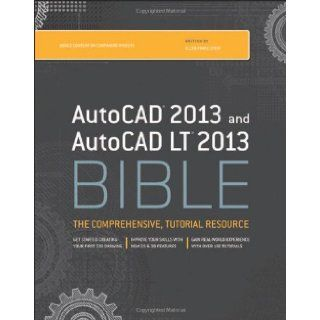 AutoCAD 2013 and AutoCAD LT 2013 Bible Ellen Finkelstein 9781118328293 Books