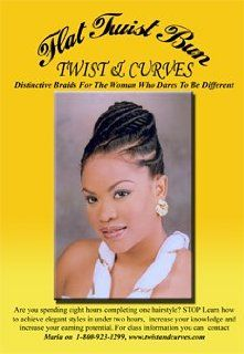 Flat Twist Bun. Distinctive Braids for the Woman Who Dares to Be Different: Maria Thompson: Movies & TV