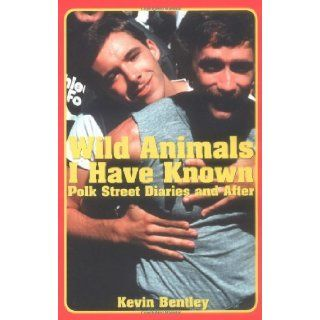 Wild Animals I Have Known: Kevin Bentley: 9781931160087: Books