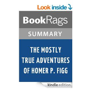 The Mostly True Adventures of Homer P. Figg by Rodman Philbrick  Summary & Study Guide eBook BookRags Kindle Store