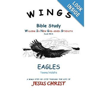 WINGS Bible Study: Mrs. Pat J. Stephens: 9781470106362: Books