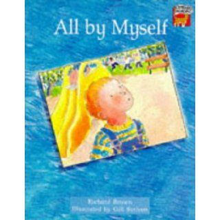 All by Myself (Cambridge Reading) (9780521559645): Richard Brown, Gill Scriven: Books