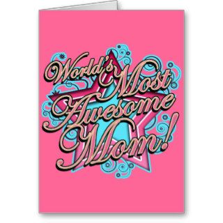 World's Most Awesome Mom Mother's Day Greeting Card