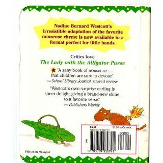 The Lady with the Alligator Purse: Nadine Bernard Westcott: 9780316930741:  Children's Books