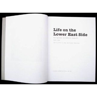 Life On the Lower East Side: Photographs By Rebecca Lepkoff, 1937 1950 (9781568989396): Peter Dans, Suzanne Wasserman, Rebecca Lepkoff: Books