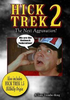 Tony Trombo's: HICK TREK 2: THE NEXT AGGRAVATION: JAMIE MANNING, NIKKI DEAN, SUSAN MANNING, CHRIS RIPPY, RANDY WORD, BOBBY MOORE, TONY TROMBO, Susan Hoffman, Diana Nikkels: Movies & TV