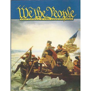We The People   The Citizen & The Constitution   Level 1: Ken Quigley N. Charles; Rodriguez: 9780898181692: Books