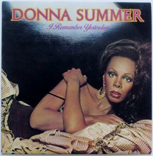 Donna Summer I Remember Yesterday Music