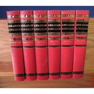 Abraham Lincoln, 6 Volume Set: The Sangamon Edition: Carl Sandburg: Books
