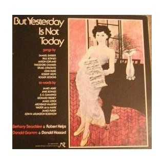 But Yesterday Is Not Today LP Bethany Beardslee   Robert Helps Donald Gramm   Donald Hassard Music