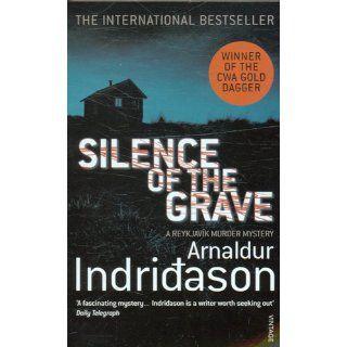 Silence of the Grave Arnaldur Indridason 9780099469544 Books