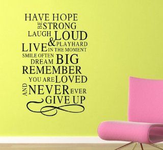 Have Hope Be Strong Laugh Loud & Play Hard Live in the Moment Smile Often Dream Big Remember You Are Loved and Wall Decor Wall Stickers Wall Decal   Artwork