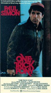One Trick Pony [VHS]: Paul Simon, Blair Brown, Rip Torn, Joan Hackett, Allen Garfield, Mare Winningham, Michael Pearlman, Lou Reed, Steve Gadd, Eric Gale, Tony Levin, Richard Tee, Dick Bush, Robert M. Young, Barry Malkin, David Ray, Michael Hausman, Michae