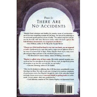 There Are No Accidents: Synchronicity and the Stories of Our Lives: Robert H. Hopcke: 9781573226813: Books
