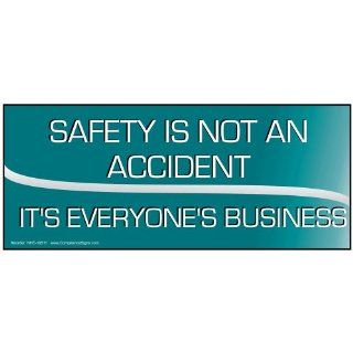 Safety Is Not An Accident It's Everyone's Business Banner NHE 19511 : Business And Store Signs : Office Products