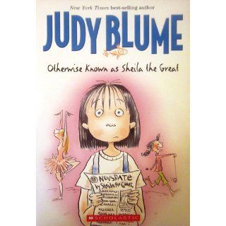 Otherwise Known as Sheila the Great Judy Blume 9780142408797 Books