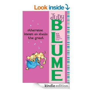 Otherwise Known as Sheila the Great   Kindle edition by Judy Blume. Children Kindle eBooks @ .