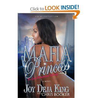 Mafia Princess Part 3 To Love, Honor and Betray (9780986004506): Joy King, Chris Booker: Books