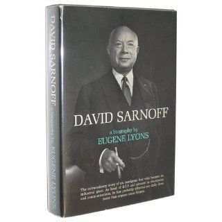 David Sarnoff: A Biography: Eugene LYONS: Books