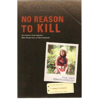 No Reason to Kill: The search for Sheila Elrod's killer: Russell S. Smith: 9781439208328: Books